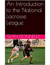 An Introduction to the National Lacrosse League