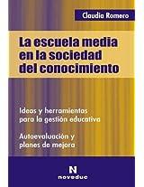 La Escuela Media En La Sociedad del Conocimiento