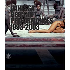 Vanessa Beecroft: Performances 1993-2003