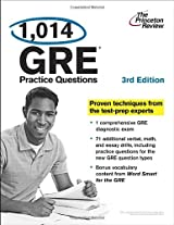 1,014 GRE Practice Questions, 3rd Edition (Graduate School Test Preparation)
