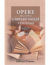 Opere del conte Gasparo Gozzi viniziano: Volume 16 (Italian Edition)