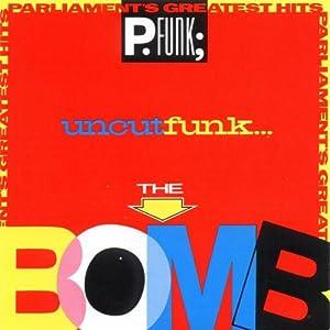 Uncut Funk-The Bomb-