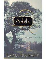 Adele: Jane Eyre's Hidden Story