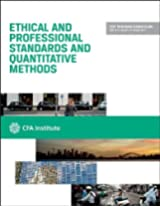 Cfa Level I 2014: Volume 1 -- Ethical and Professional Standards and Quantitative Methods (Cfa Program Curriculum)