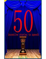 50 incentive stories to speech