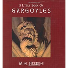 A Little Book of Gargoyles (Little Books of...Series)