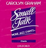 Small Talk: More Jazz Chants [Audiobook] [CD]