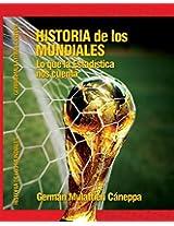 Historia de los Mundiales: lo que la estadística nos cuenta (Spanish Edition)