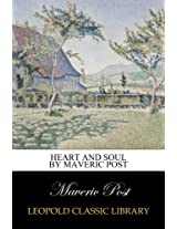 Heart and Soul by Maveric Post