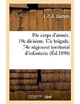 10e Corps D'Armee. 19e Division. 37e Brigade. 74e Regiment Territorial D'Infanterie. Conference Sur (Sciences Sociales)