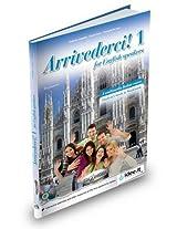 Arrivederci!: Libro + CD Audio 1 - for English Speakers