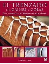El trenzado de crines y colas/ Braiding Manes and Tails