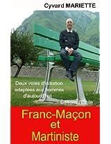 Fanc-Maçon et Martiniste (French Edition)