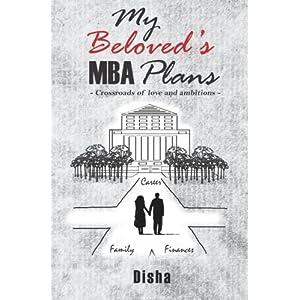 My Beloved's MBA Plans