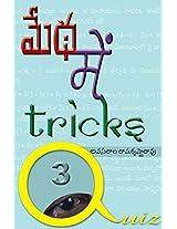 Medha Me Tricks- 3:   -3