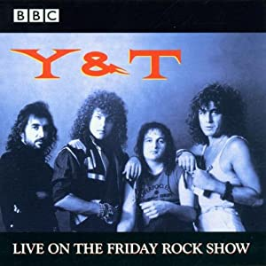 Yandt-Live On The Friday Rock Show (bbc Live At Concert)