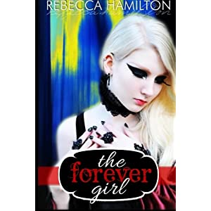 The Forever Girl: Forever Girl Series, Volume One: Sophia's Journey: Volume 1