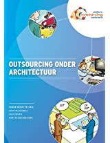 Outsourcing Onder Architectuur