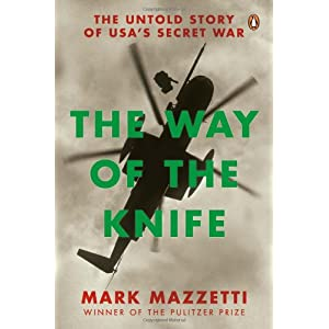The Way of the Knife: The Untold Story of USA's secret War
