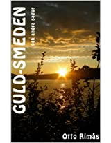 Guld-smeden och andra sagor (Swedish Edition)