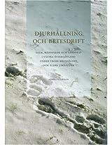 Djurhallning och Betesdrift: Djur, Manniskor och Landskap i Vastra Ostergotland Under Yngre Bronsalder och Alder Jarnalder