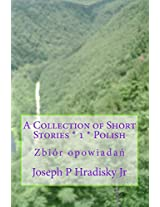 A Collection of Short Stories: 1