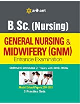 B.Sc (Nursing) General Nursing & Midwifery (GNM) Entrance Examination