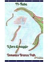 Il fiore di maggio: Fiaba (Italian Edition)