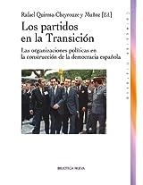 LOS PARTIDOS POLÍTICOS EN LA TRANSICIÓN (HISTORIA)
