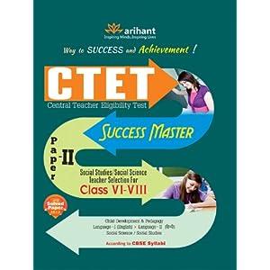 CTET Success Master Paper-II: Social Studies/Social Science Teacher Selection for Class VI-VIII