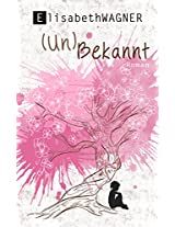 (Un)Bekannt (German Edition)