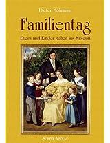 Familientag - Eltern und Kindern gehen ins Museum