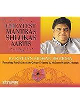 GREATEST MANTRAS SHLOK & AARTIS by Ratan Mohan Sharma