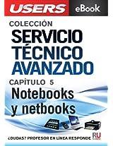 Servicio Técnico Avanzado: Notebooks y netbooks (Colección Servicio Técnico Avanzado)