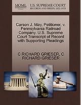 Carson J. May, Petitioner, V. Pennsylvania Railroad Company. U.S. Supreme Court Transcript of Record with Supporting Pleadings