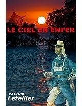 Le Ciel en Enfer: Madagascar, les legionnaires: Volume 1