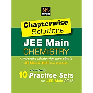 Chapterwise Solutions JEE Main: Chemistry (2014-2002) (Old Edition)