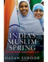 India's Muslim Spring Why is Nobody Talking About it?