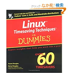 Linux Timesaving Techniques For Dummies (For Dummies (Computer/Tech))