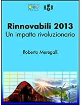 Rinnovabili 2013: un impatto rivoluzionario: 5 (Strumenti per la transizione)