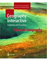 Geography Interactive - Learning and Teaching: Physical Geography
