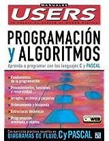 Programacion Y Algoritmos (Manuales Users, 50)