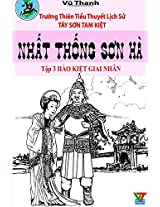 Nhat Thong Son Ha 3: Volume 2 (Tay Son Tam Kiet)