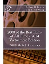 2000 of the Best Films of All Time: 2000 Brief Reviews