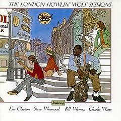 ザ・ロンドン・ハウリン・ウルフ・セッションズ+15<デラックス・エディション>