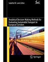 Analytical Decision-Making Methods for Evaluating Sustainable Transport in European Corridors (SxI - Springer for Innovation / SxI - Springer per l'Innovazione)