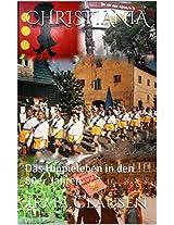 Christiania: Das Hippieleben in den 80er Jahren (German Edition)