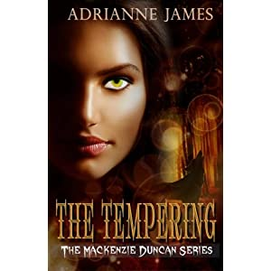 The Tempering: Volume 1 (The Mackenzie Duncan Series)