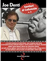 SENTIERI DI CELLULOIDE n. 4: ...e la storia continua con W. Disney , J. Crawford, B. Davis, K. Hepburn, C. Lombard, C. Grant, C. Colbert, J. Stewart, M. ... C. Gable, V. Leigh (Italian Edition)