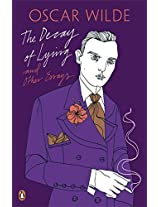 The Decay of Lying and Other Essays (Oscar Wilde Classics)
